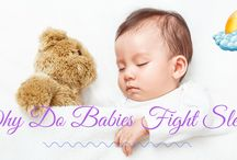 Why Do Babies Fight Sleep? Find Out the Reasons and the Solutions