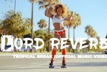 Lord Reverb's Official Music Videos