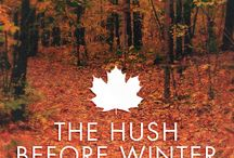 Fall-The hush before winter / by Phyllis Wilson