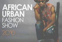 African Urban Fashion Show '16