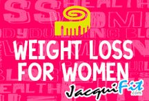 Weight loss for women / Tips, training and recipes for ladies looking to shape up and lose weight  / by Jacqui Blazier, www.jacquifit.com