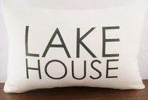 lake and beach house / by Ann Greenberg