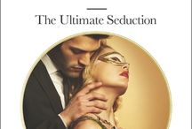 The Ultimate Seduction / I'm about to make you an offer you can't refuse