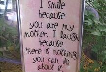 For my mommy