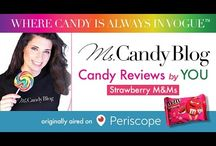 """#CandyReviews by You"" Periscope Videos by Ms. Candy Blog / #CandyReviews as selected by Periscope audience of Ms. Candy Blog"