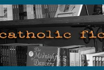 Robustly Catholic Fiction