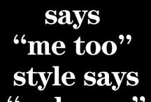 Fashion&Style / Klær, mote og inspirerende sitater
