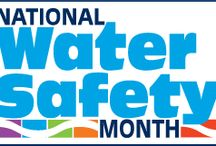 Water Safety / We want you to have fun but be safe doing it.