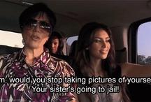 Oh, Kardashians... / by Kate Klems