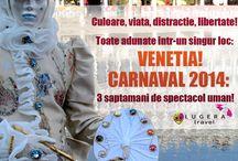 CARNAVALUL din VENETIA - 2014 / Oferte Lugera Travel, agentie de turism