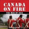 1812 Education / Learn about the War of 1812 to truly appreciate the 200 years of peace that followed.