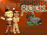 Pandemonium on Plymouth Rock - A Fun Family Thanksgiving Murder Mystery Party / A fun family Thanksgiving Day Murder Mystery Party for 7 to 10 guests,ages 13+. This is an extremely light-hearted and comical murder mystery for great family fun on Thanksgiving.