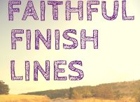Faithful Finish Lines / Follow for REAL and PRACTICAL faith and fitness help. Exclusive community board for posts from the bloggers who are using the FFL online faith and fitness program.