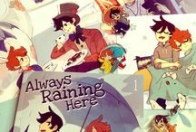 Always raining here