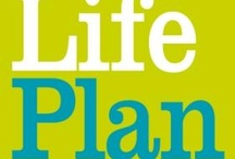 The Life Plan / The plan is to live a productive Life which inspirers others to care... For others,themselves,creating community naturally and healthily