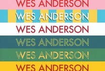 Wes Anderson Amazingness / by Dana Grant