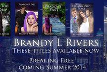Brandy L Rivers / Everything Brandy L Rivers.