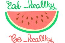 Eat healthy-be healthy