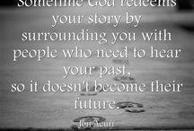 Quotes / Encouragement