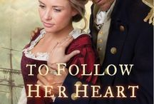 TO FOLLOW HER HEART / Book #3 of THE SOUTHOLD CHRONICLES series by Revell/Baker Publishing Group