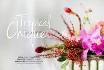 Flores Tropicais / Fotos: Giselly Gonçalves | Arranjos Florais: Bothanica Paulista, Camila K., Lucia Milan, Taís Puntel, Via Flor | Realização: Vestida de Noiva | Tropical Flowers