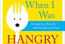 Things I Did When I Was Hangry: Navigating a Peaceful Relationship with Food / My upcoming book on transforming my relationship with eating, diet and weight through mindfulness