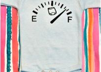 Too Cute for Words- Baby apparel  / by Alyssa Stinehart