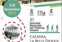 """Trekking Urbano / XI Giornata Nazionale del Trekking Urbano Catania 1-2 Novembre 2014 """"Catania, la Belle Epoque"""""""