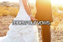Renew our vows / by Heidi Branch