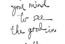 Words of Wisdom / Beautiful inspiring words