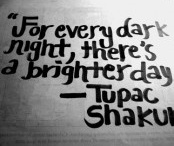Quotes to live by :)