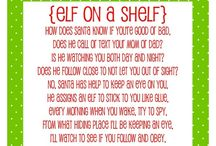 Elf on the shelf / by Kara Gioeli