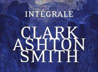 INTÉGRALE CLARK ASHTON SMITH / En images, notre projet d'intégrale fantasy de Clark Ashton Smith !