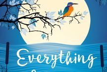 Everything Love Is / From the author of The Night Rainbow: a poignant, mysterious and unforgettable story of love, and of the happy endings we conceive for ourselves.