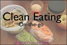 Clean Eating / by Tara Winsor