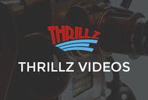 Thrillz Videos
