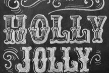 Holly Jolly Christmas / by Meg (Hawley) Schatz