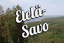 Etelä-Savo / Suomi Tour vinkit Etelä-Savoon / Finland travel tips: Etelä-Savo