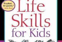 Life skills for kids / Kids activities to teach survival and life skills to your children.