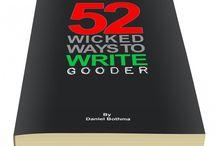 52 Wicked Ways To Write Gooder