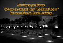 Military & Air Force Problems / We captured funny parts of Air Force culture.