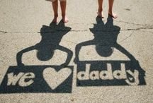 fathers day / by Felicia Holcomb
