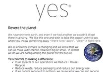 YES Advocacy / YES, we are dedicated to respecting our planet Earth, profound purity of our products, nurturing nature, caring for animals and making love not war as an ethical company.