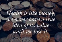 Quotes on Health / Just some interesting quotes from a variety of people regarding health.