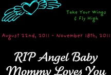 Mommy of an Angel / †♥ RIP Angel Baby. I love you & miss you more than anything! 8.22.11 to 11.18.11 ♥† / by Katie Kidd