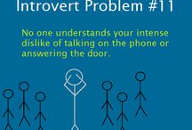 Introvert Problem  / by Korrin Francis