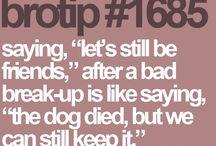 Bro Tips
