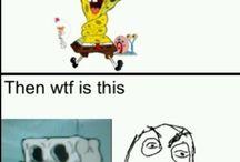 Spongebob. Funny