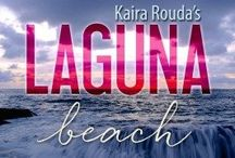Kaira Rouda's LAGUNA BEACH KINDLE WORLD