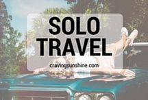 Solo Travel / Hints and tips on travelling the world solo